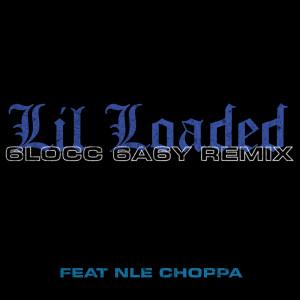 Lil Loaded的專輯6locc 6a6y (Remix)