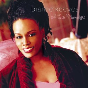 Album A Little Moonlight from Dianne Reeves