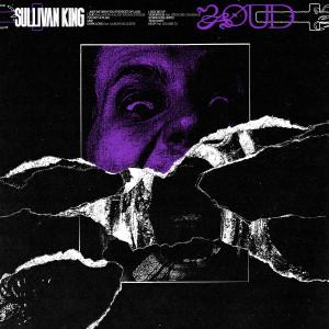 Album LOUD (Explicit) from Sullivan King