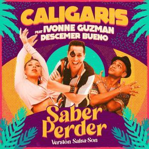 Los Caligaris的專輯Saber Perder (Versión Salsa-Son)