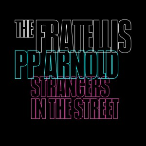 Album Strangers in the Street from The Fratellis