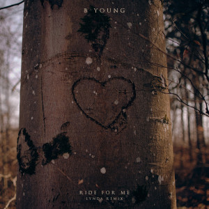 Album Ride for Me (Lynda Remix) from B Young