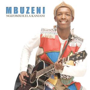 Album Ngizomxolela Kanjani from Mbuzeni