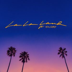 ดาวน์โหลดและฟังเพลง La La Land (feat. OVAN) พร้อมเนื้อเพลงจาก Bryce Vine