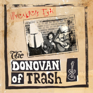 Album The Donovan of Trash from Wreckless Eric