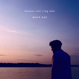 Album Worn Out from Thomas Reid