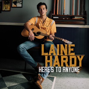 Album Here's to Anyone from Laine Hardy