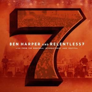 Live From The Montreal International Jazz Festival 2010 Ben Harper And Relentless7