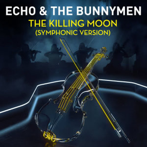 Album The Killing Moon (Symphonic Version) from Echo & The Bunnymen