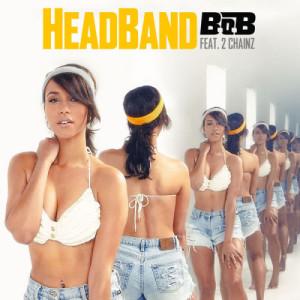 B.o.B的專輯HeadBand (feat. 2 Chainz) (Explicit)
