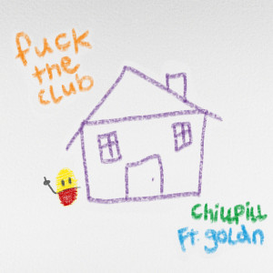 Album F*CK THE CLUB (feat. GOLDN) from Goldn