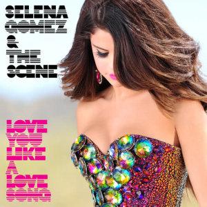 收聽Selena Gomez + the Scene的Love You Like A Love Song歌詞歌曲