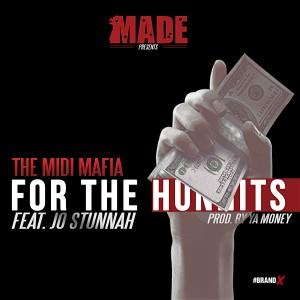 Album For the Hunnits (feat. Jo Stunnah) - Single from The Midi Mafia