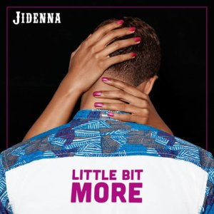 Listen to Little Bit More song with lyrics from Jidenna