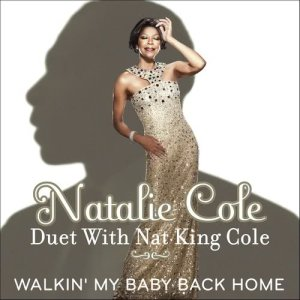 Album Walkin' My Baby Back Home [Duet with Nat King Cole] from Natalie Cole