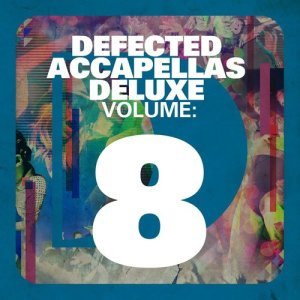 Album Defected Accapellas Deluxe Volume 8 from Various Artists