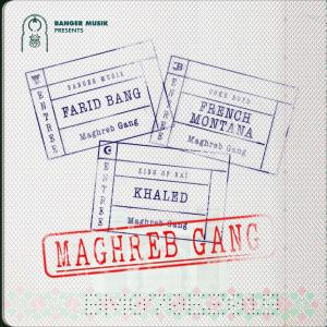 Maghreb Gang (feat. French Montana & Khaled) (Explicit)