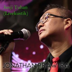 Janji Tuhan - Acoustic (Live) dari Jonathan Prawira