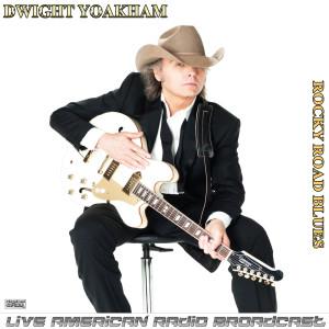 Album Rocky Road Blues (Live) from Dwight Yoakam