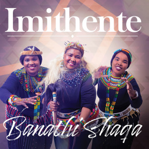 Album Banathi Shaqa from Imithente