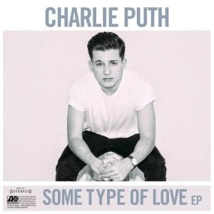 Charlie Puth的專輯Some Type of Love