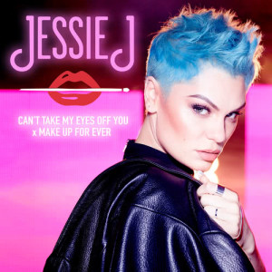 Listen to Can't Take My Eyes Off You x MAKE UP FOR EVER song with lyrics from Jessie J