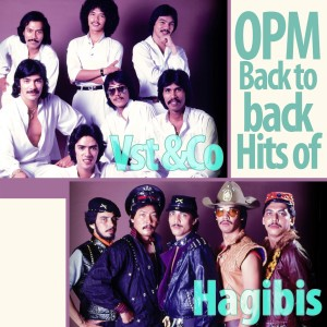 Album OPM Back to Back Hits of VST & Company & Hagibis from VST