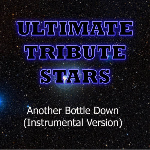 Ultimate Tribute Stars的專輯Asking Alexandria - Another Bottle Down (Instrumental Version)