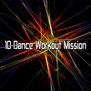 Album 10 Dance Workout Mission from CDM Project