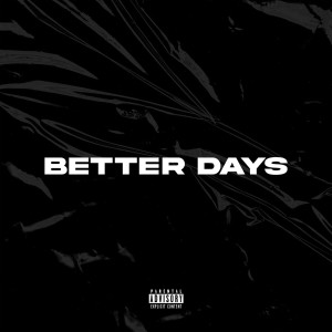 Album Better Days(Explicit) from YoungBuck