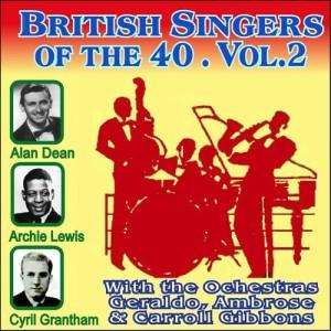 Album British Singers of the 40 - Vol. 2 (Explicit) from Geraldo & His Orchestra