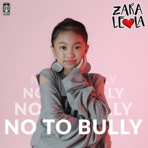No To Bully dari Zara Leola