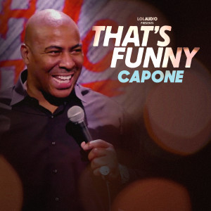Album That's Funny (Explicit) from Capone