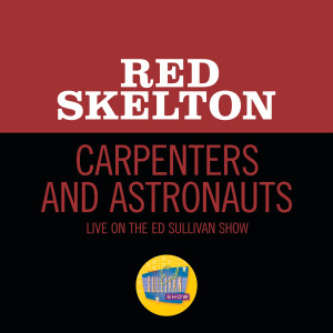 Album Carpenters And Astronauts from Red Skelton