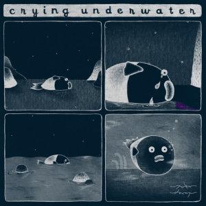Yukilovey的專輯Crying Underwater