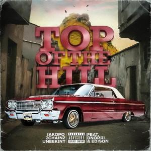 อัลบัม Top of the Hill (Explicit) ศิลปิน 2 Chainz