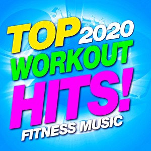Remix Factory的專輯Top 2020 Workout Hits! Fitness Music