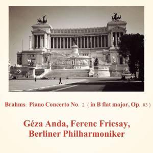 Berliner Philharmoniker的專輯Brahms: Piano Concerto No. 2 (In B flat major, Op. 83)