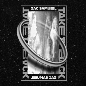 Album Take It Back from Zac Samuel