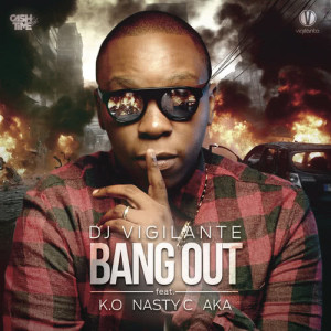 Listen to Bang Out song with lyrics from AKA