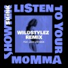 Showtek Album Listen To Your Momma Mp3 Download