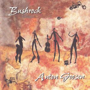 Album Bushrock from Anton Goosen