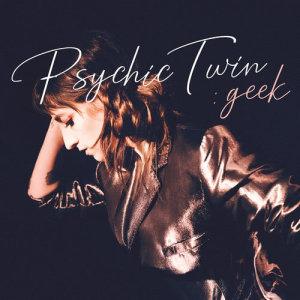Album Geek from Psychic Twin