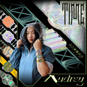 Listen to Time song with lyrics from Audrey