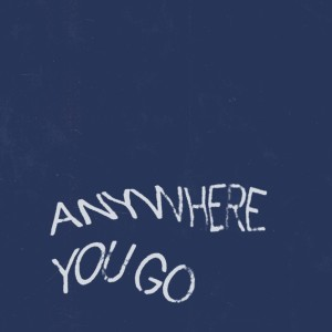 Album Anywhere You Go from Clubhouse