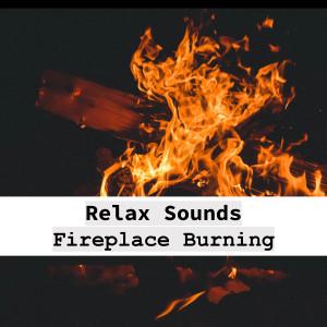 Relaxing Sounds的專輯Relax Fireplace (Sonido Relax de Fogata Ardiendo)