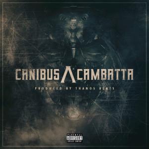 Album Canibus /\ Cambatta from Canibus