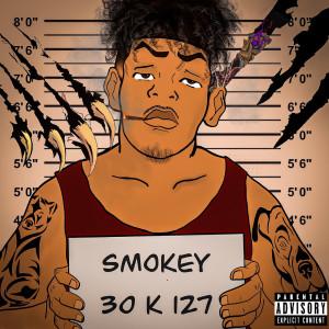 Album 30k 127 (Explicit) from Smokey