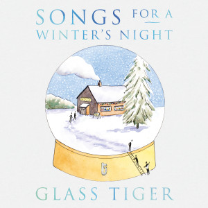 Album Songs For a Winter's Night from Glass Tiger
