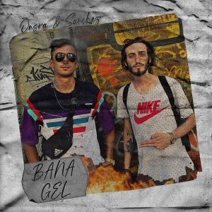 Album Bana Gel from Sanchez